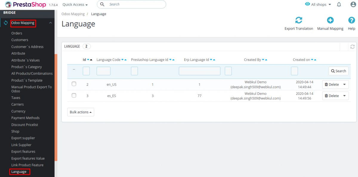 Language Mapping at Prestashop end in  translations of products in Odoo as well as in Prestashop.