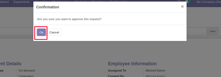 Click OK to approve Equipment Allocation Request in Odoo