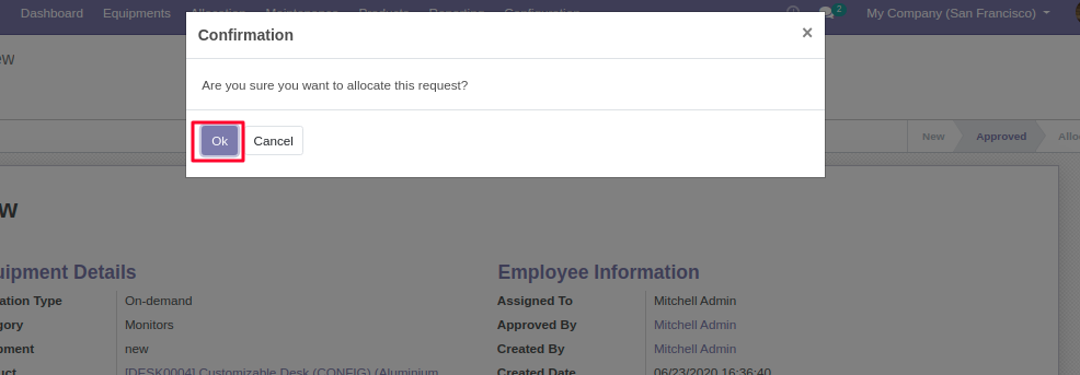 Click on OK to allocate the equipment requested for in Equipment Allocation in Odoo.