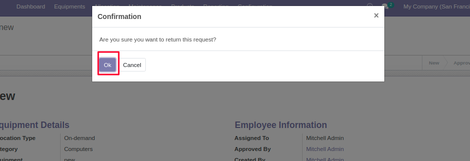 Click OK to return the allocated equipment