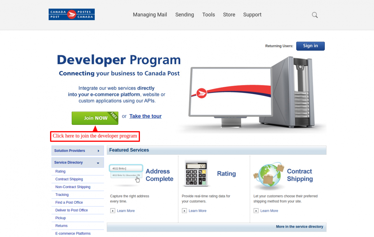 Join the developer program to proceed to get the API keys for PrestaShop Canada post shipping